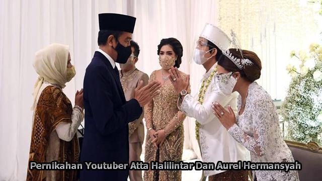 Pernikahan Youtuber Atta Halilintar Dan Aurel Hermansyah