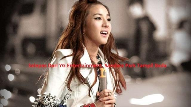 Selepas Dari YG Entertainment Sandara Park Tampil Beda